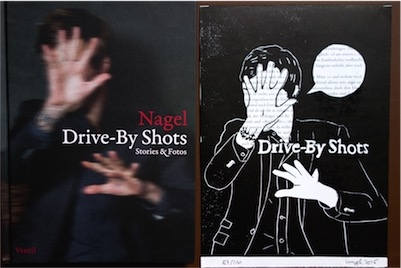 Nagel: Drive-By Shots, Limited Edition: Buch + Linoldruck