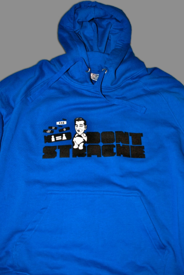 DONT STRACHE HOODIE