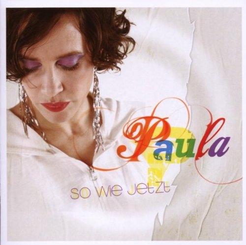 Paula – so wie jetzt CD
