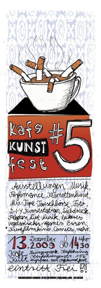 KAFE KUNST FEST #5-2009 ... plakat