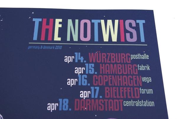 THE NOTWIST april2010 ... plakat